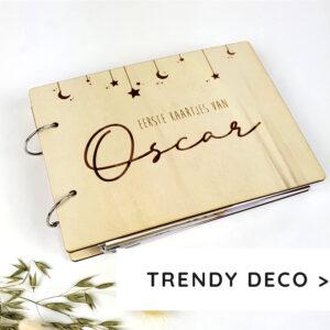 Trendy deco